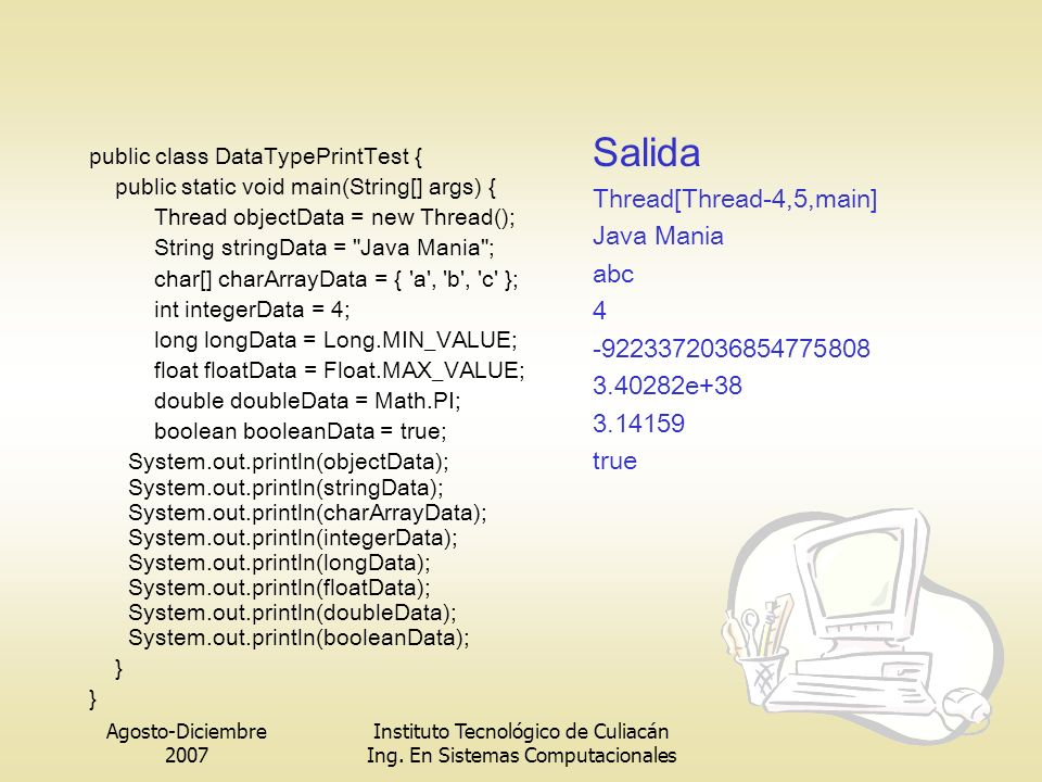 Salida Thread[Thread-4,5,main] Java Mania abc 4 -9223372036854775808